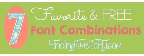 Favorite Free Font Combinations Title