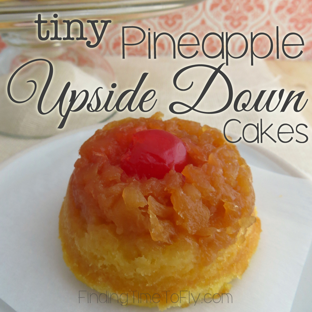 How cute are these Tiny Pineapple Upside Down Cakes! They're easy, too.