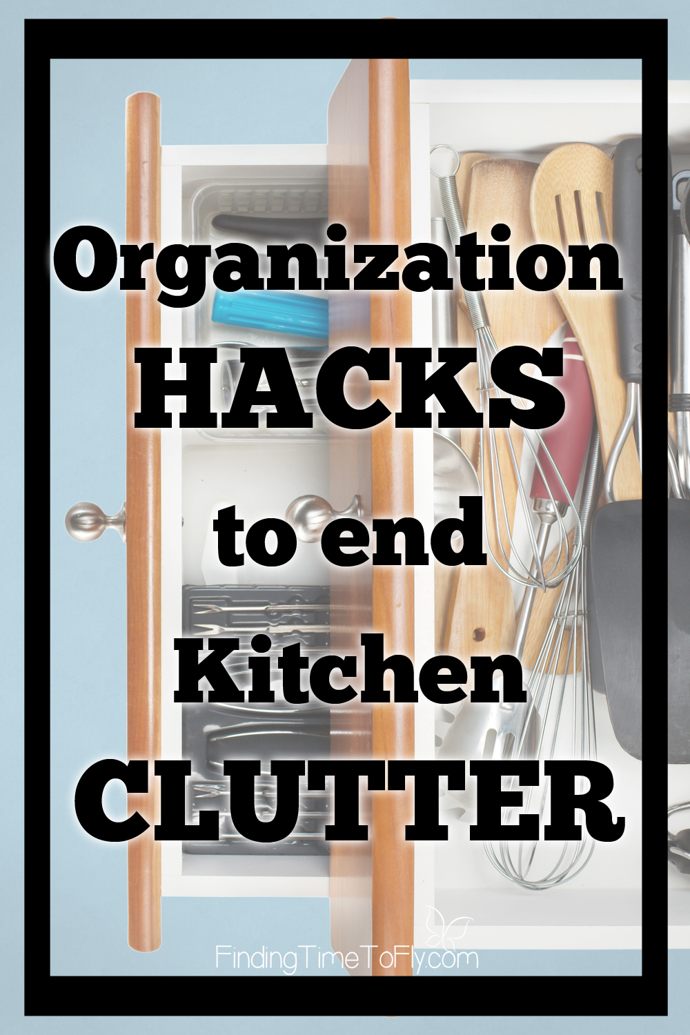 Kitchen organization hacks to end kitchen clutter for Kitchen organization hacks