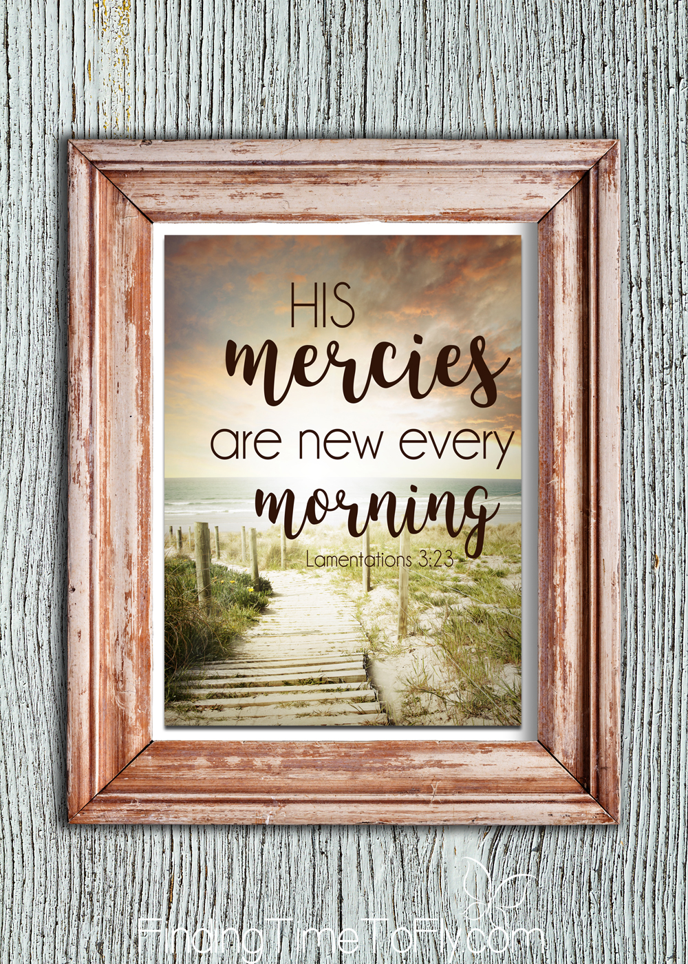 Printable Bible Verse Lamentations 3:23. His mercies are new every morning.