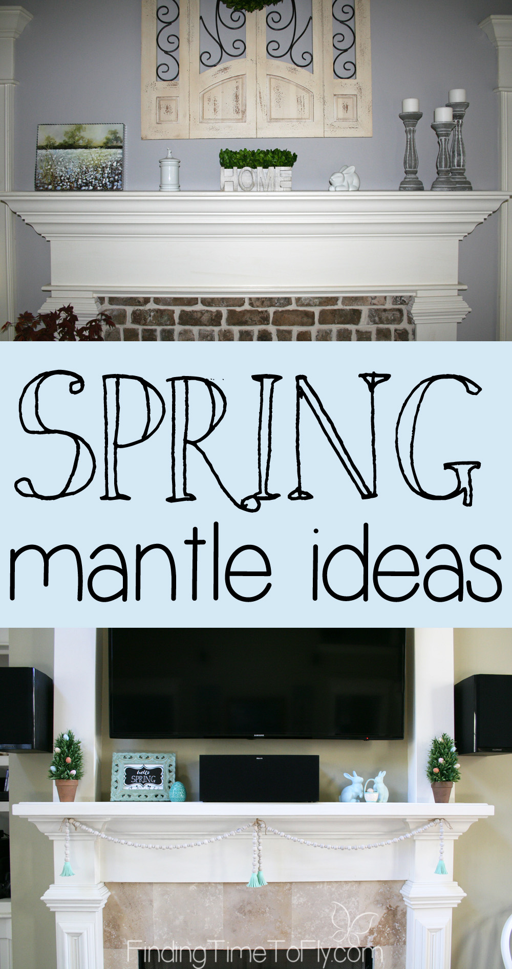 Simple Spring Fireplace Mantle Decor Finding Time To Fly